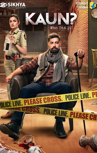 Kaun? Who Did it? (Season 1) Hindi WEB-DL 720p & 480p x264 HD [Episode 10 Added]   FlipKart Series