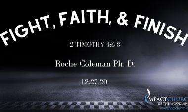 Fight Finish & Faith