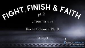 Fight Finish Faith pt 2