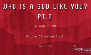 Who is a God Like You pt. 2