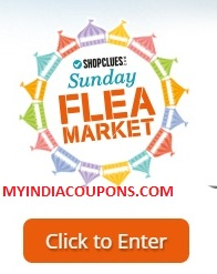 Shopclues Sunday Flea Market Offers