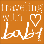 traveling with baby blog