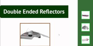 Double Ended Reflectors