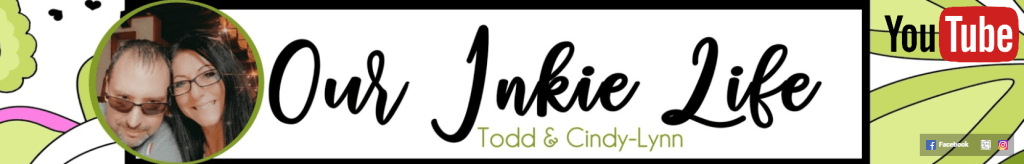 Todd & Cindy-Lynn Our Inkie Life Banner