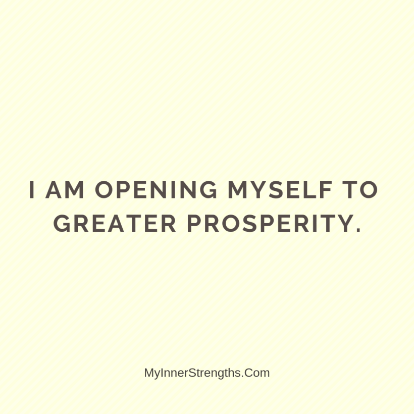 Affirmations for business owners 11 My Inner Strengths I am opening myself to greater prosperity.