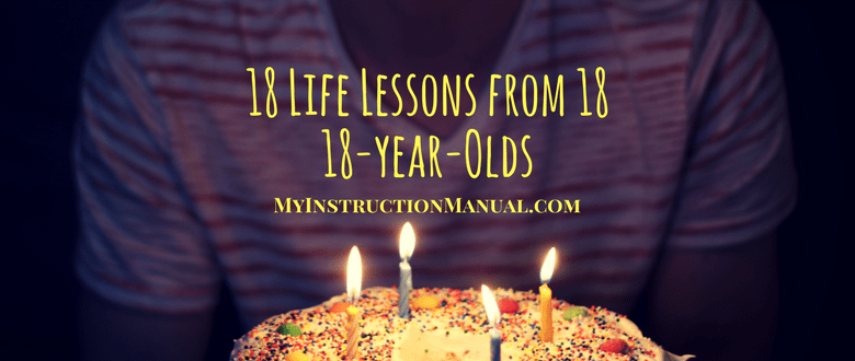 18 Life Lessons From Year Olds