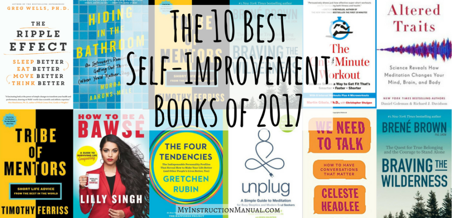 The 10 Best Self-Improvement Books of 2017   My Instruction Manual