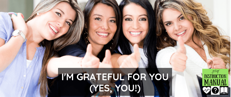 Grateful For You | My Instruction Manual