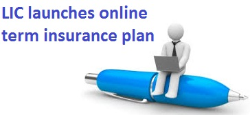 LIC online term insurance plan e-Term
