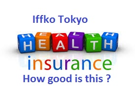 Iffko Tokyo Health Insurance-Swasthiya Kavach-Review