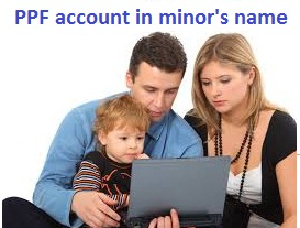 How to Open PPF Account on your Minor Child Name