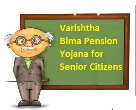 LIC Varishstha Bima Pension Yojana for Senior Citizens