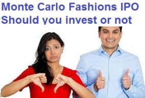 Monte Carlo Fashions Limited IPO-Should we invest