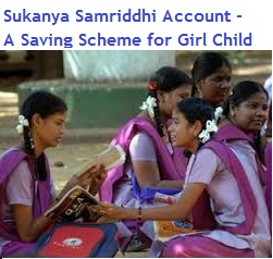 Sukanya Samriddhi Account - Is it a good saving scheme for girl child