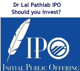 Dr Lal Pathlab IPO - Should you invest in this IPO