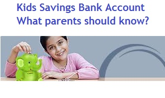 All about Kids Savings Bank Account