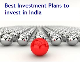 Best Investment Plans to invest in India