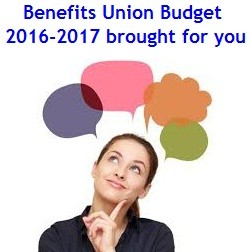 Benefits from Union Budget 2016-2017