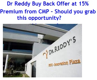 Dr Reddy Buy Back Offer at 15percent Premium from CMP