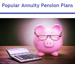 Best and Popular Annuity Pension Plans in India