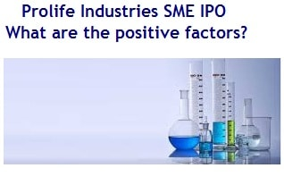 Prolife Industries IPO Review - Should you invest