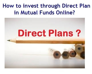 How to invest through Direct Plan in Mutual Funds Online