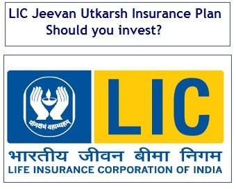 LIC Jeevan Utkarsh Insurance Plan - Should you invest-min
