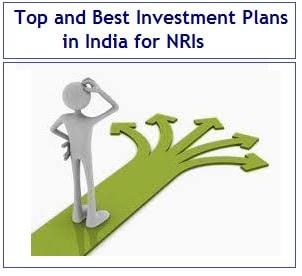 Top and Best Investment Plans in India for NRIs