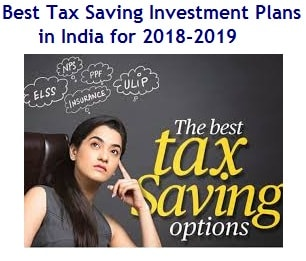 Top 16 Best Tax Saving Investment Plans in India for 2018-2019-min