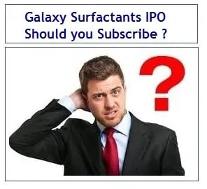 Galaxy Surfactants IPO Review - Should you invest-min