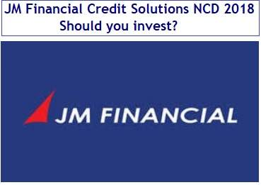 JM Financial Credit Solutions NCD Issue May 2018 Review