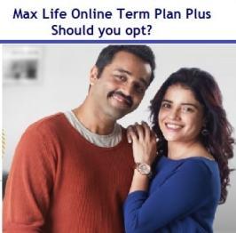 Max Life Online Term Plan Plus Review