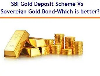 SBI Revamped Gold Deposit Scheme Vs Sovereign Gold Bonds – Which is better