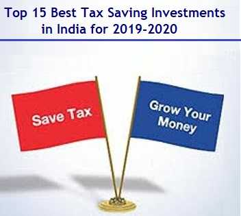 Top 15 Best Tax Saving Investments for 2019-2020