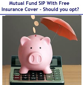 Mutual Fund SIP With Free Insurance Cover