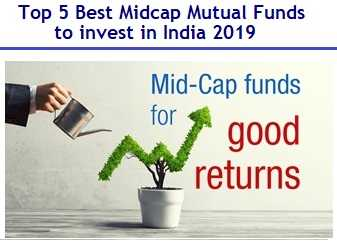 Top and Best Midcap Mutual Funds to invest in India in 2019