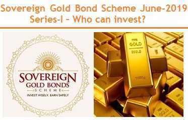 Sovereign Gold Bond Scheme FY2019-20 Series-I – Who can invest