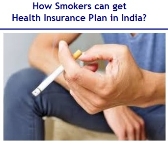 How Smokers can get Health Insurance Plan in India