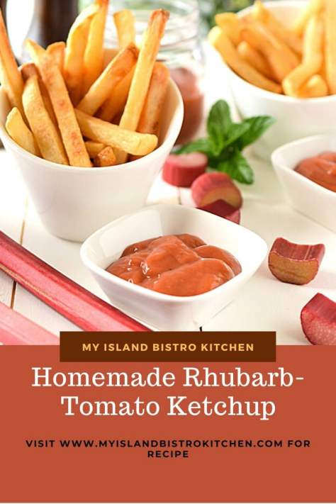 French Fries and Homemade Rhubarb Tomato Ketchup