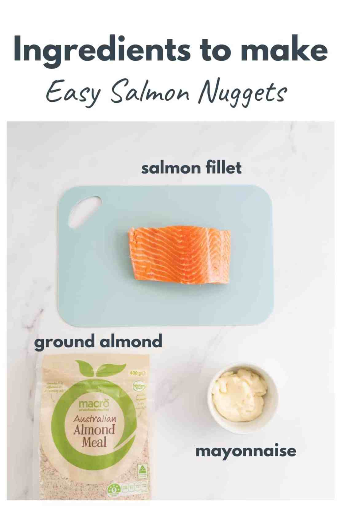 The ingredients to make salmon nuggets laid out on a bench top. with text overlay.