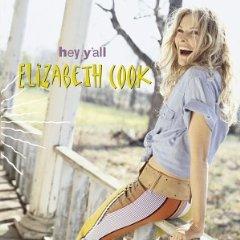 Elizabeth Cook Hey Y'all