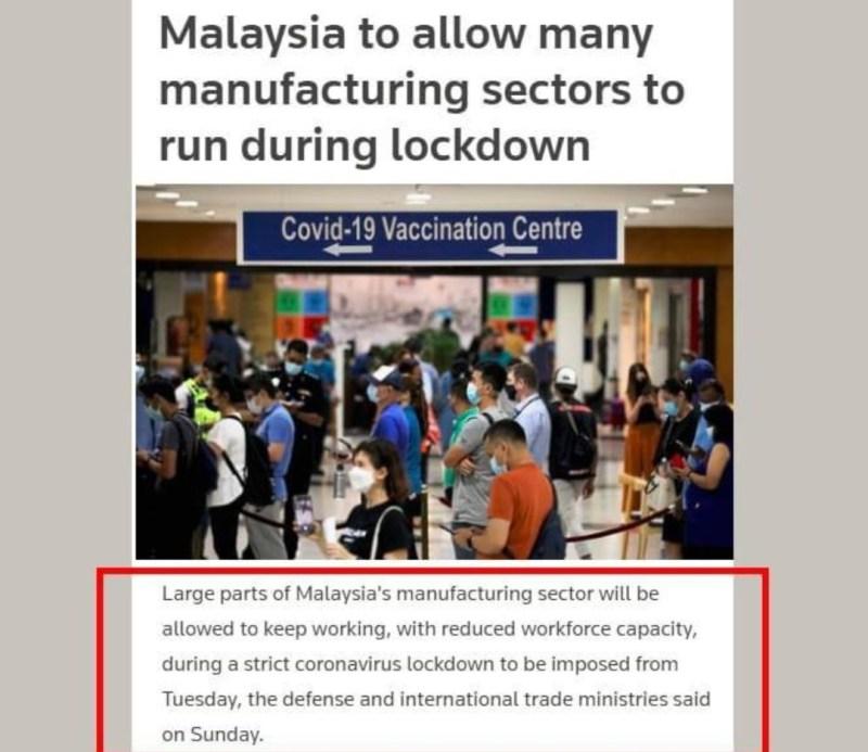 Banyak juga kilang-kilang yang terbuka semasa lockdown penuh.