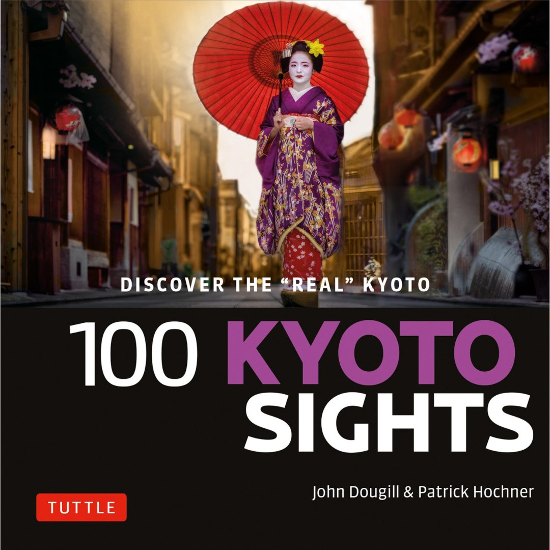 Tuttle's 100 Kyoto Sights