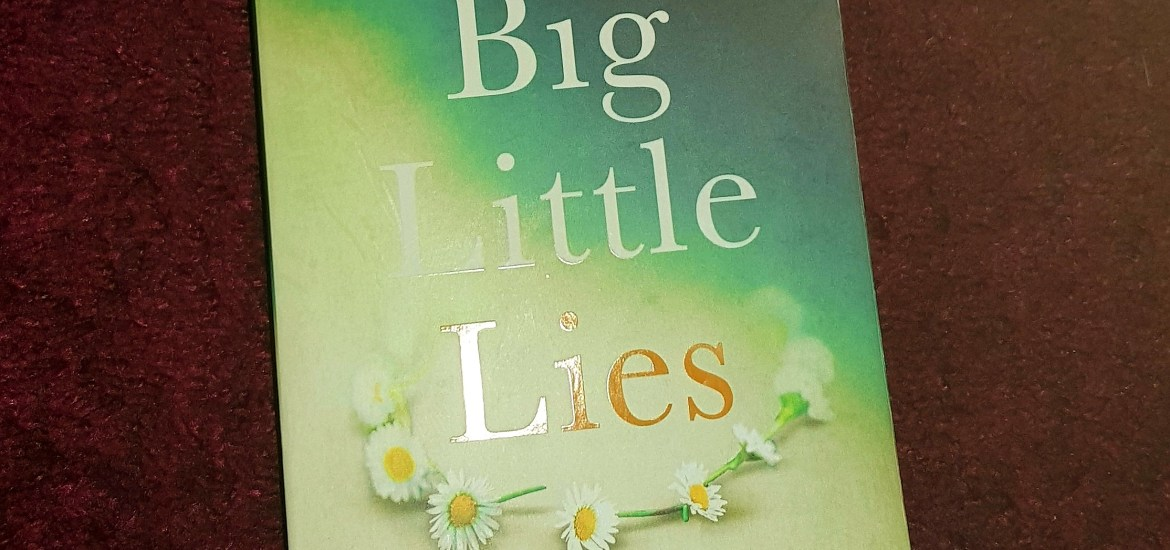 big little lies, mylavendertintedworld, book review