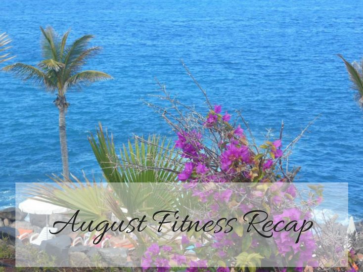 August fitness recap, fitness, healthy lifestyle, sheffield bloggers, mylavendertintedworld
