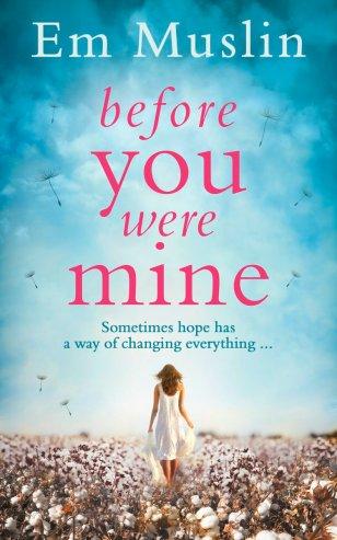 Before You Were Mine by Em Muslin