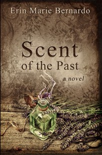 Scent of the Past by Eri Marie Bernardo