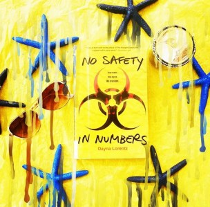 Book Review: No Safety In Numbers by Dayna Lorentz