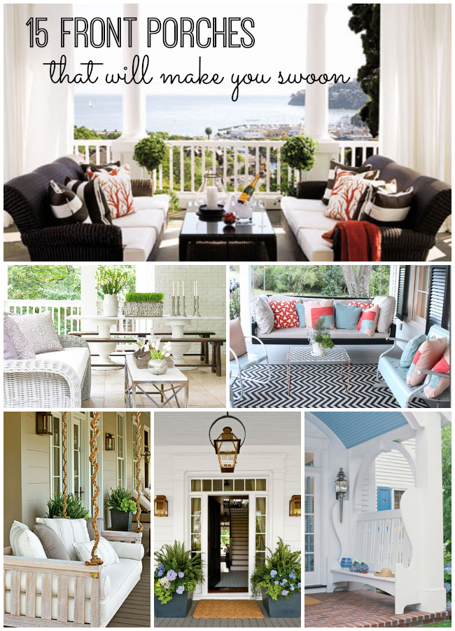 15 Front Porches That Will Make You Swoon My Life And Kids