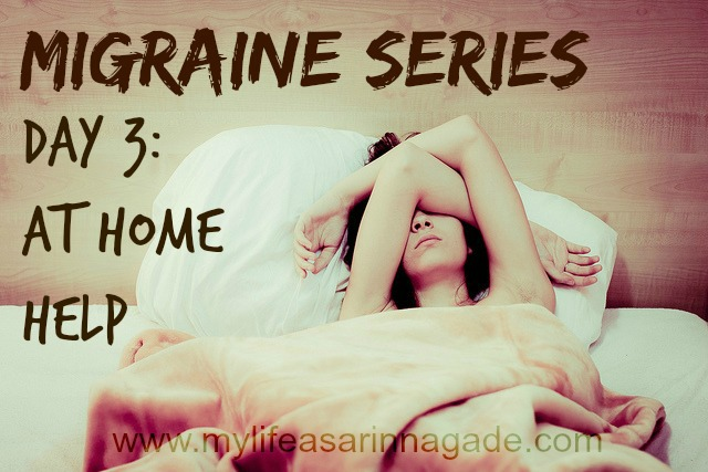Migraine Series Day 3: At Home Help for Migraines with FREE printables!